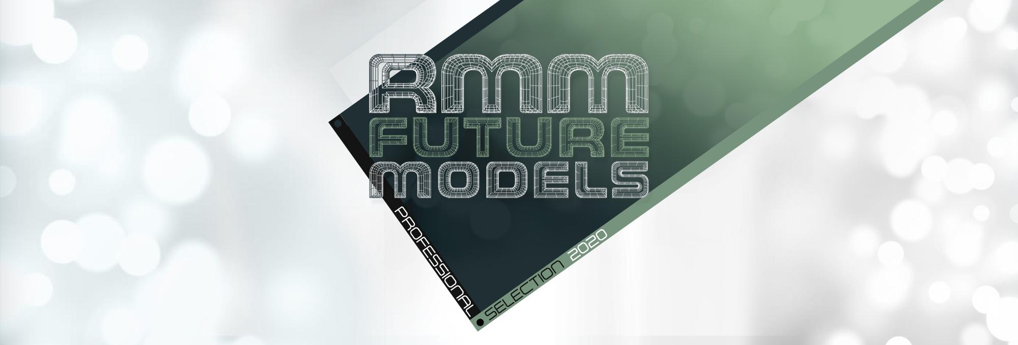 RMM-FUTURE-MODELS